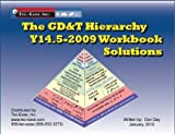 Y14. 5-2009 Hierarchy Workbook Solutions Set, Day, Don, 0979278198