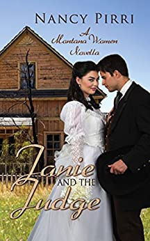 Janie and the Judge: Janie and the Judge Book 3 (Montana Women) by [Pirri, Nancy]