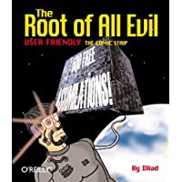 Root of All Evil: User Friendly - The Comic Strip