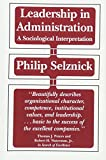 img - for Leadership in Administration: A Sociological Interpretation book / textbook / text book