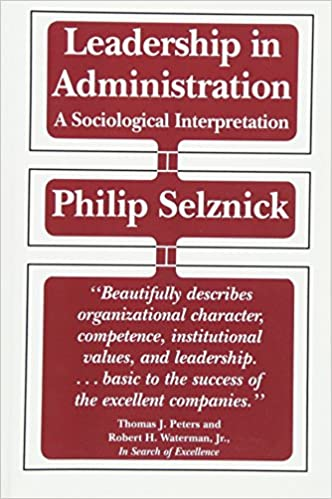 Leadership in Administration: A Sociological Interpretation