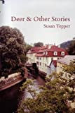 Deer and Other Stories, Susan Tepper, 0578024799