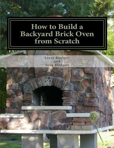 How to Build a Backyard Brick Oven from Scratch