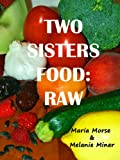 Search : Two Sisters Food: Raw
