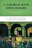 A Church with Open Doors: Catholic Ecclesiology for the Third Millennium