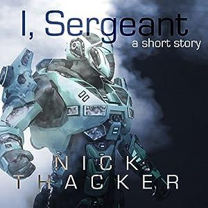 I, Sergeant Audiobook