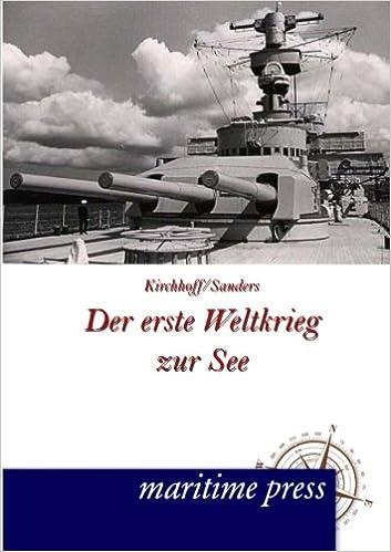 Der erste Weltkrieg zur See