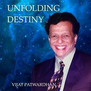 Unfolding Destiny Audiobook