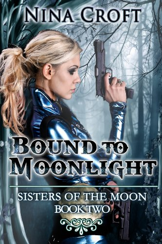 Bound To Moonlight Sisters Of The Moon Book 2 Kindle Edition By