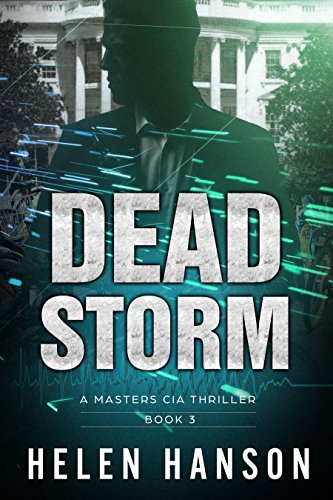 Dead storm a masters cia thriller the masters cia thriller series dead storm a masters cia thriller the masters cia thriller series book 3 fandeluxe Images