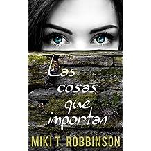 Las cosas que importan: Novela juvenil de romance lésbico (Spanish Edition)