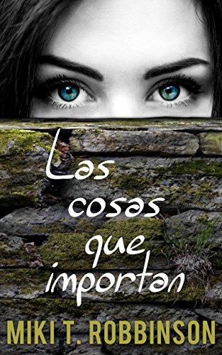 Las cosas que importan: Novela juvenil de romance lésbico (Spanish Edition) by [