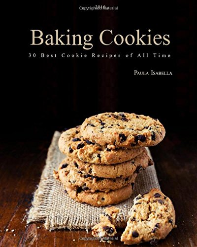 baking-cookies-30-best-cookie-recipes-of-all-time-cakes-chocolate-cookiesbaking-cookbooks-baking-rec