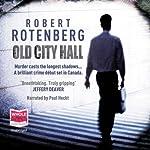 Old City Hall | Robert Rotenburg