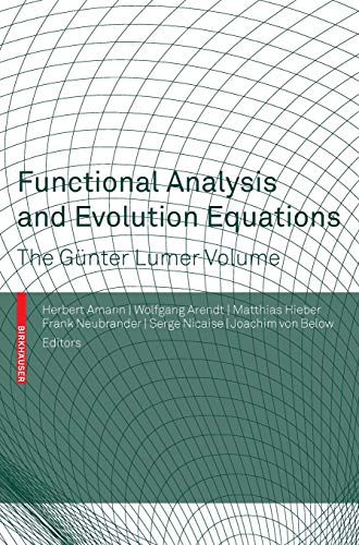Functional Analysis and Evolution Equations: The Günter Lumer Volume