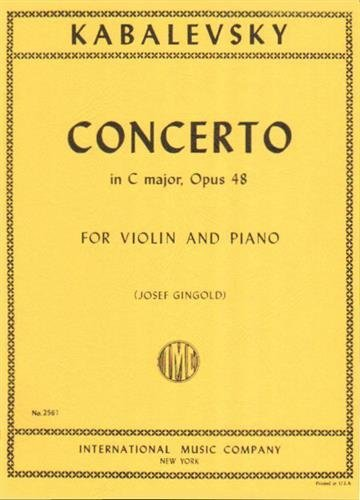 Kabalevsky, Dmitri Concerto in C Major, Op 48 Violin and Piano by Josef Gingold - International