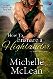 How to Ensnare a Highlander (The MacGregor Lairds Book 2)