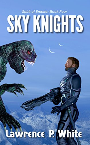 Sky Knights (Spirit of Empire Book 4) -