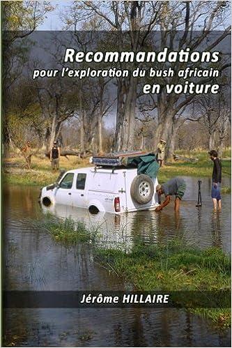 Paginas Para Descargar Libros Recommandations Pour L'exploration Du Bush Africain En Voiture Falco Epub