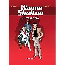 Wayne Shelton 13 : Vendetta