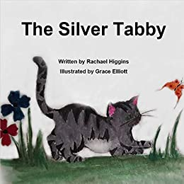 The Silver Tabby by [Higgins, Rachael]