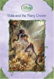 Vidia and the Fairy Crown, Laura Driscoll, 0736423729