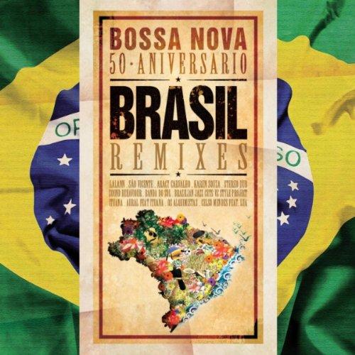 brasil remixes bossa nova 50 aniversario january 5 2009 be the first