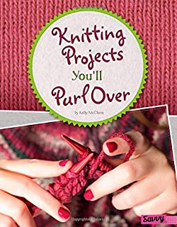 Book Cover: Knitting Projects You'll Purl Over