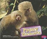 img - for Pygmy Marmosets (Monkeys) book / textbook / text book