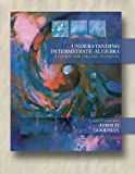 img - for Understanding Intermediate Algebra : A Course for College Students (Sixth Edition with CD-ROM) (Available Titles CengageNOW) book / textbook / text book