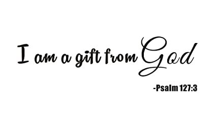 Amazon everysticker4u im a gift from god psalm 1273 home kids everysticker4u im a gift from god psalm 1273 home kids nursery baby negle Gallery