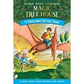 Dinosaurs Before Dark: Magic Tree House, Book 1 | Mary Pope Osborne