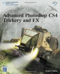 Advanced Photoshop C4 Trickery & FX (First Edition)