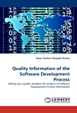 Quality Information of the Software Development Process, Diana Carolina Ahogado Alvarez, 3838373979