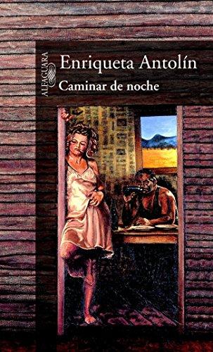 Descargar Libro Caminar De Noche Enriqueta Antolin Jimeno