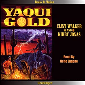 Yaqui Gold Audiobook