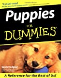 Puppies for Dummies®, Sarah Hodgson, 0764552554