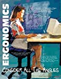 Ergonomics Consider All The Angles Workplace Safety Poster