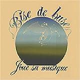 Joue Sa Musique by Bise De Buse (2006-11-28)