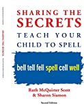 img - for Sharing the Secrets: Teach Your Child to Spell, 2nd Edition book / textbook / text book