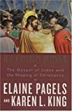 Reading Judas, Elaine Pagels and Karen L. King, 0670038458
