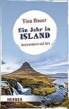 Ein Jahr in Island: Auswandern auf Zeit (HERDER spektrum)