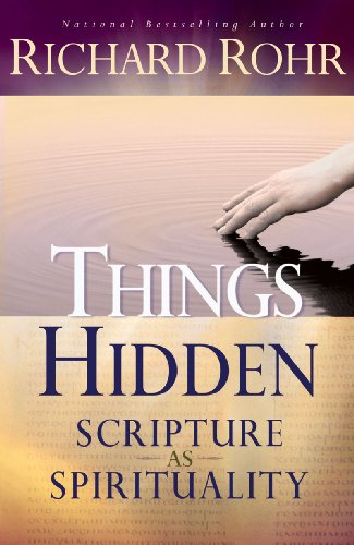 Things Hidden: Scripture as Spirituality cover