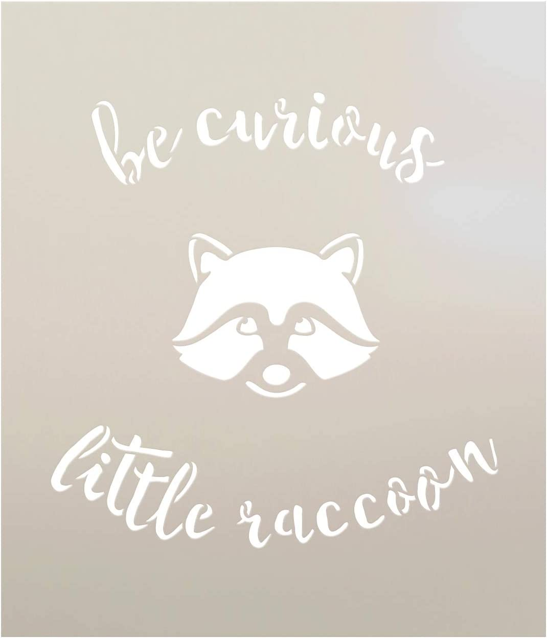 """Amazon.com: Be Curious Little Raccoon - Curved Hand Script - Word Art  Stencil - 9"""" x 10"""" - STCL1767_2 - by Studio R12"""