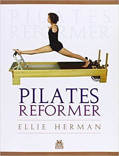 PILATES REFORMER (Spanish Edition): Ellie Herman ...
