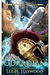 The Guardian: The Gods and Kings Chronicles (Volume 1) Paperback