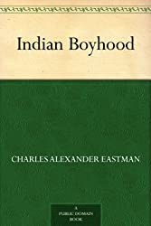 Indian Boyhood (English Edition)