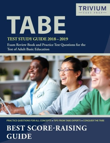 Pdf Teaching TABE Test Study Guide 2018-2019: Exam Review Book and Practice Test Questions for the Test of Adult Basic Education