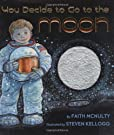 If You Decide To Go To The Moon, by Faith McNulty