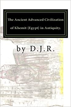 Descargar Torrent El Autor The Ancient Advanced Civilization Of Khemit {egypt} In Antiquity. Libro PDF